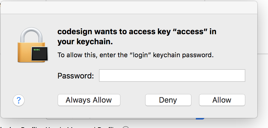 "codesign wants to access key ""access"" in your keychain"