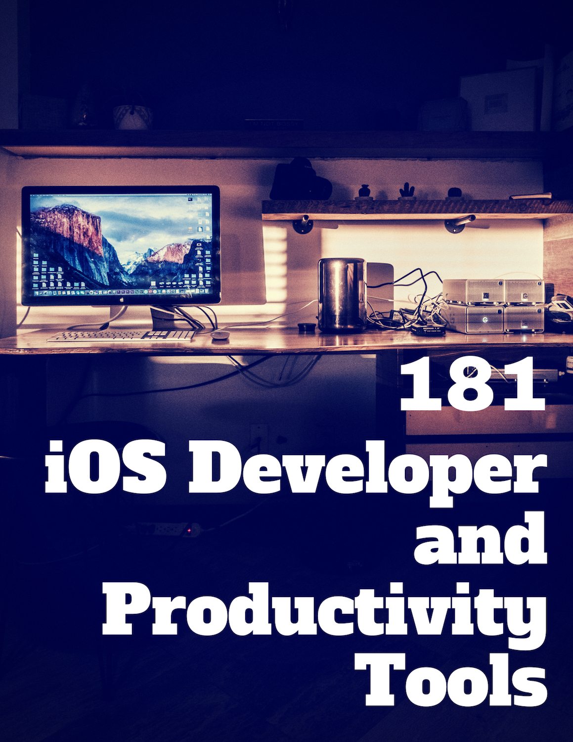 181 iOS Developer and Productivity Tools (for beginners)